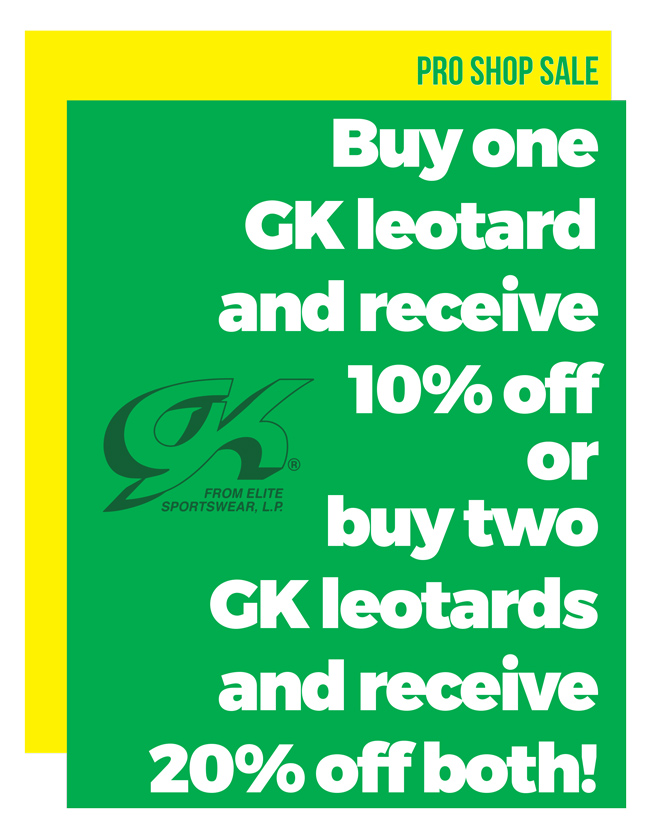 Buy one GK leotard and receive 10% off or buy two GK leotards and receive 20% off both!