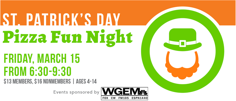 St. Patrick's Day Pizza Fun Night on Friday, March 15 from 6:30-9:30