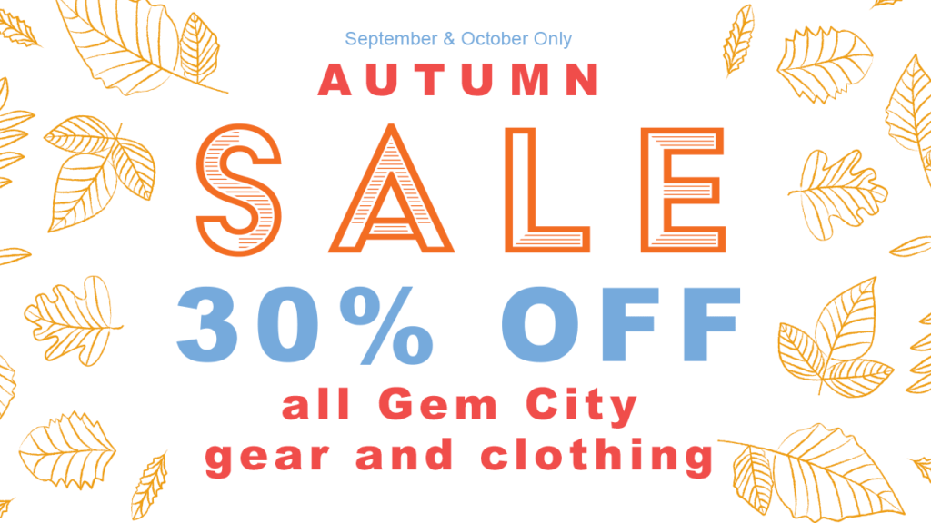 We're having a Pro Shop Sale for September and October ONLY! For two months only we are offering 30% off ALL Gem City gear. Any item in our Pro Shop that has our logo on it is on SALE!
